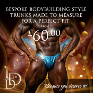 Competition body building trunks for men from £60
